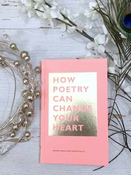 How Poetry Can Change Your Heart Book